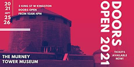 Doors Open Kingston 2021  - Murney Tower Museum tickets