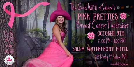 The Good Witch of Salem PINK Pretties Breast Cancer Fundraiser tickets