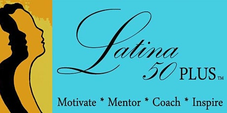 Latina 50 Plus Wellness Program: AARP Living Longer, Living Smarter tickets
