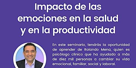 IMPACTO DE LAS EMOCIONES En La Salud Y En La Productividad tickets