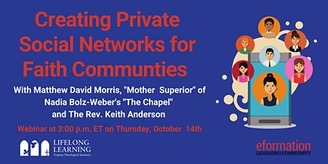 Creating Private Social Networks for Faith Communities tickets