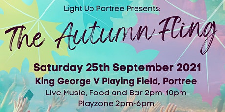 The Autumn Fling. Live Music, Food, Play Zone & Bar. tickets