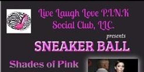 Shades of PINK Sneaker Ball tickets