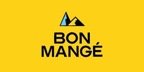 Bon Mangé Pop-Up tickets