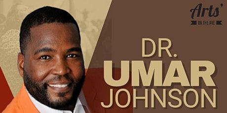 Dr. Umar Johnson Conscious Party tickets