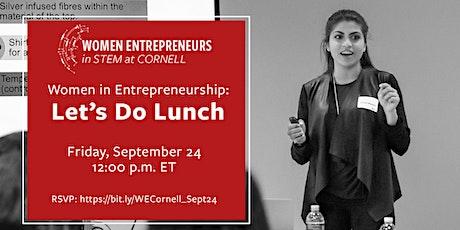 Women in Entrepreneurship: Let's Do Lunch* tickets