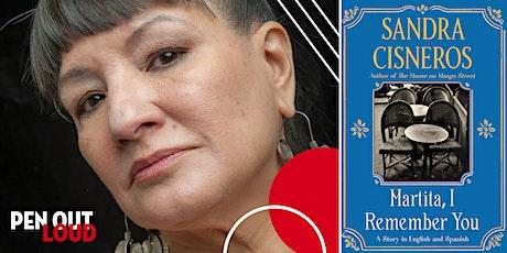 [VIRTUAL] PEN Out Loud: Sandra Cisneros with Jaime Manrique tickets