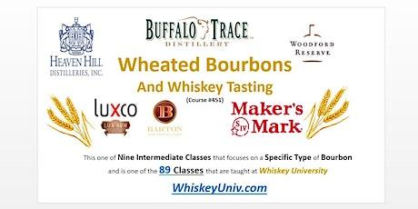 Wheated Bourbon Tasting Class (#451) tickets