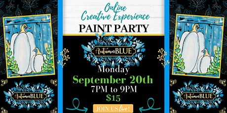 ONLINE CREATIVE EXPERIENCE - Autumn Blue Paint Party tickets