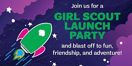 Girl Scout Launch Party! - VIRTUAL EVENT tickets