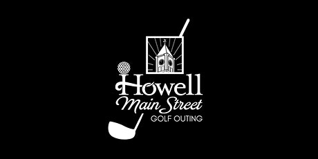 Howell Main Street Golf Outing tickets