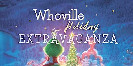 Whoville Holiday Extravaganza tickets