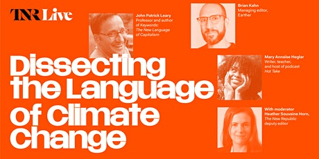 TNR Live: Dissecting the Language of Climate Change tickets