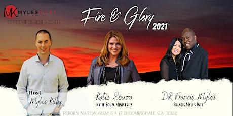 Fire & Glory 2021 tickets