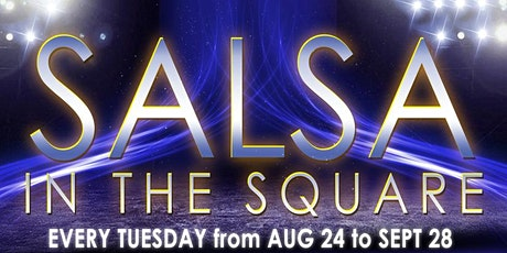 SALSA in the SQUARE tickets