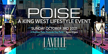 King West Lifestyle - POISE tickets