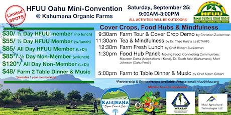 HFUU Mini-Convention at Kahumana Organic Farms DATE TBD tickets