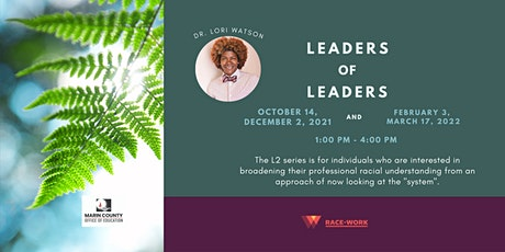 L2: Leaders of Leaders Seminar with Dr. Lori Watson Tickets