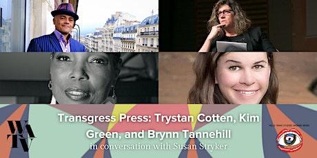 Transgress Press: Trystan Cotten in conversation with Susan Stryker tickets