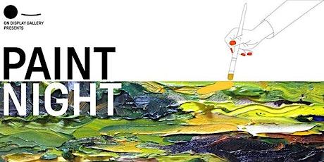 On Display Presents PAINT NIGHT boletos