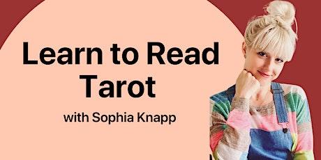Learn to Read Tarot: Virtual Workshop with Sophia Knapp tickets