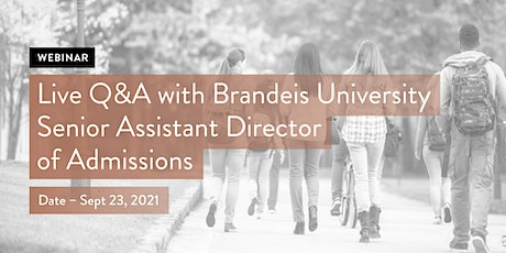 Live Q&A with Brandeis University Senior Assistant Director of Admissions tickets