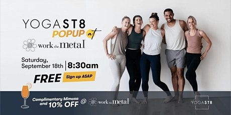 YOGAST8 x Work the Metal Pop Up tickets