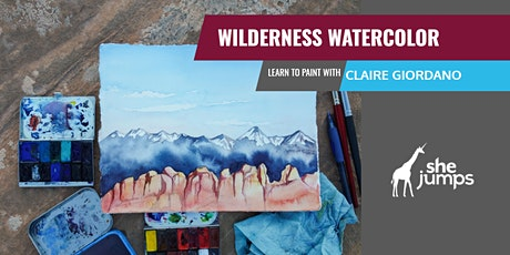 SheJumps Wilderness Watercolor| Painting with Claire Giordano tickets