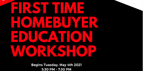 Realizing the American Dream: First Time Homebuyer's Education Workshop ingressos