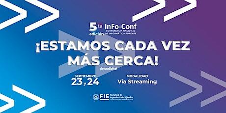 5ta Edición Info Conf - Conferencia Nacional de Informática Forense entradas