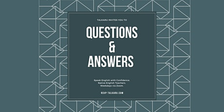 Questions and Answers | Ask any questions about English tickets