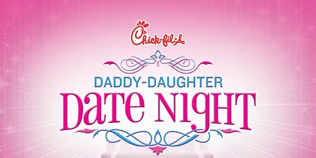 Daddy Daughter Date Night 7:00 PM tickets