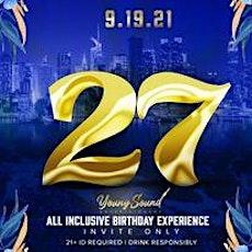 TWENTY7 (YOUNGSOUND'S ALL INCLUSIVE BIRTHDAY CELEBRATION) tickets