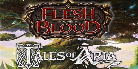 Flesh and Blood: Tales of Aria Pre-Release tickets