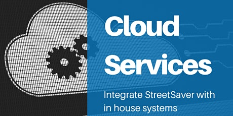 StreetSaver Cloud Services Overview tickets
