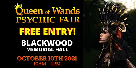 Queen of Wands Psychic Fair - AT BLACKWOOD! tickets
