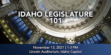 Legislature 101: Learn to successfully navigate Idaho's legislative process tickets