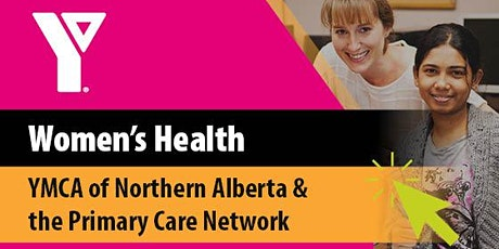 Women's Health Workshop with the Primary Care Network tickets