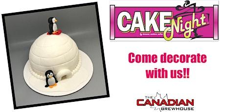 CakeNight - Harvest Hills - igloo Cake tickets