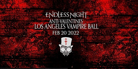 Endless Night: Los Angeles Vampire Ball 2022 tickets