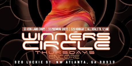 Winners Circle Thursday at @EncoreATL tickets