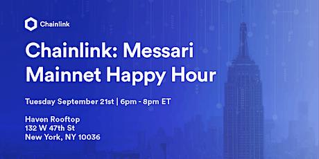 Chainlink: Messari Mainnet Happy Hour tickets