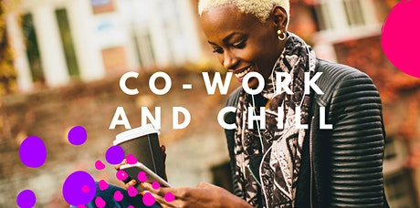 COWORK + CHILL tickets