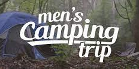 Father Son Camping Trip tickets