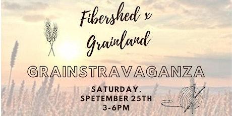 Grainstravaganza! Grainlandia x Fibershed tickets