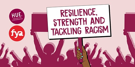 Resilience, Strength and tackling racism with young people of colour by Hue tickets