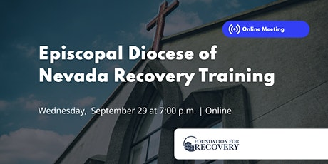 Connecting Recovery & Faith: Episcopal Diocese of Nevada tickets