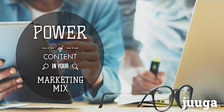 Power of Content in Your Marketing Mix tickets