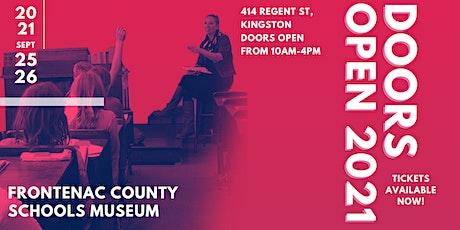 Doors Open Kingston 2021 - Frontenac County Schools Museum tickets