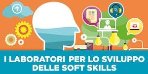 Laboratori formativi per lo sviluppo delle soft...